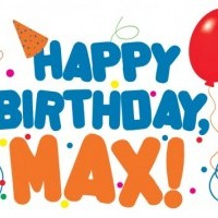 Happy Birthday, MAX!
