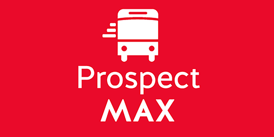 Prospect MAX Opens December 9